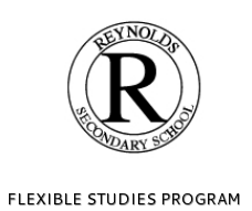 FLEXIBLE STUDIES<br />PROGRAM AT<br />REYNOLDS SECONDARY<br />SCHOOL​